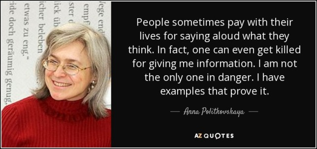 quote-people-sometimes-pay-with-their-lives-for-saying-aloud-what-they-think-in-fact-one-can-anna-politkovskaya-80-10-15